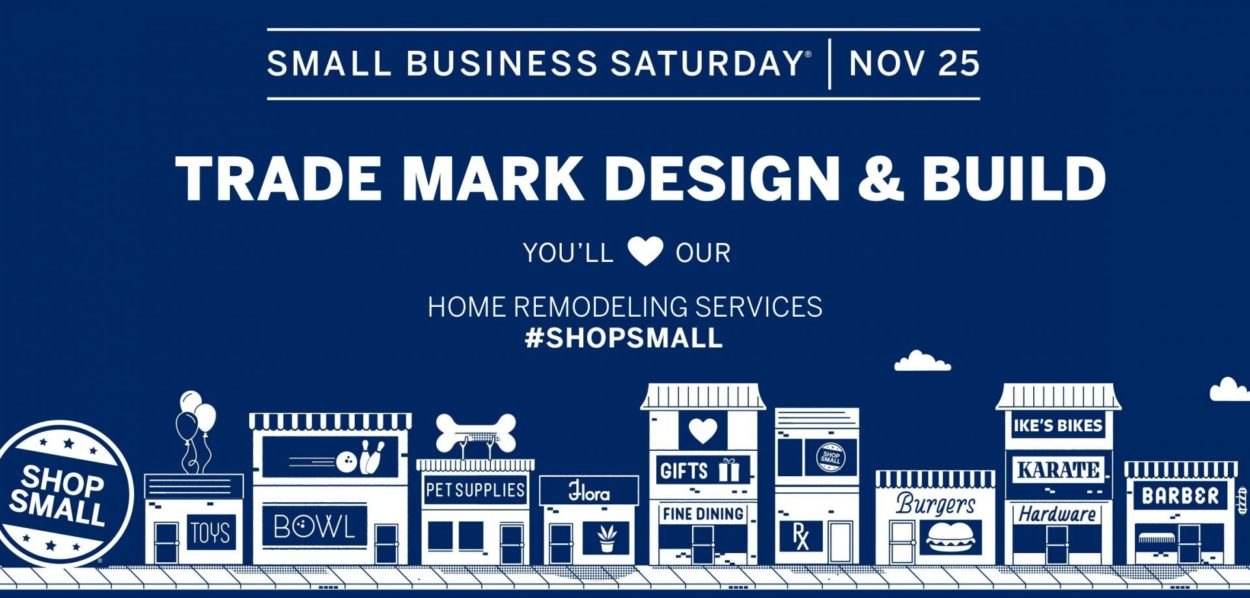 Small Business Saturday | Hawthorne, NJ | Trade Mark Design & Build